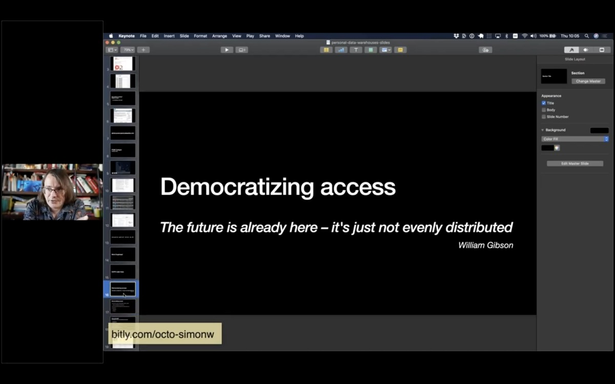 Democratizing access. The future is already here, it's just not evenly distributed - William Gibson